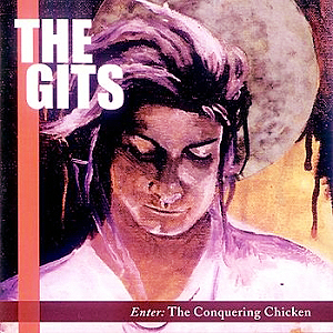 [The+Gits+-+Enter+The+Conquering+Chicken.jpg]