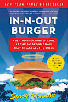 In-N-Out Burger: A Behind-the-Counter Look at the Fast Food Chain That Breaks All the Rules by Stacy Perman