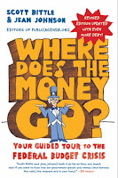 Where Does the Money Go?: Your Guided Tour to the Federal Budget Crisis by Scott Bittle and Jean Johnson