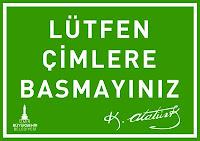 Türkiye'ni temiz tut, yeşili koru