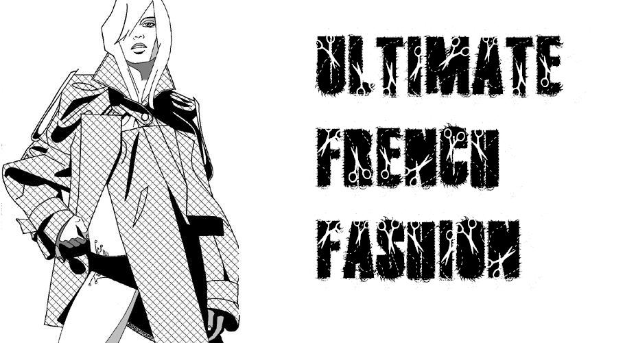 Ultimate French Fashion /// Le blog Underground Chic