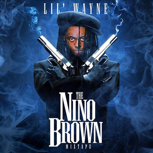 lil wayne Lil Wayne   Nino Brown (Mixtape Download)