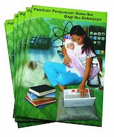 Buku Panduan Penyusuan Susu Ibu Bagi Ibu Berkerjaya