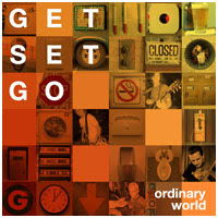 Get Set Go's album Ordinary World.