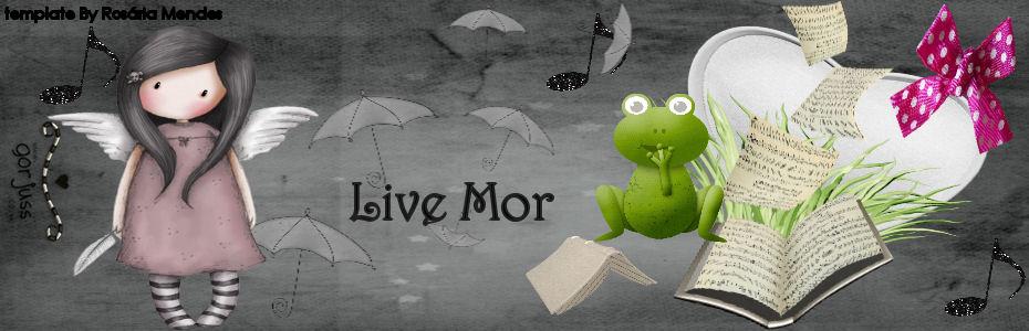 Live Mor