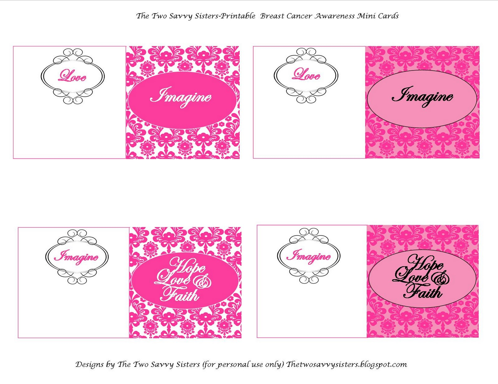 Breast Cancer Cards Printable http://thetwosavvysisters.blogspot.com/2010/10/pink-for-monthcupcake-recipe-and.html