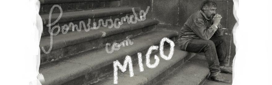 Conversando com Migo
