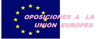 Oposiciones a la Unión Europea