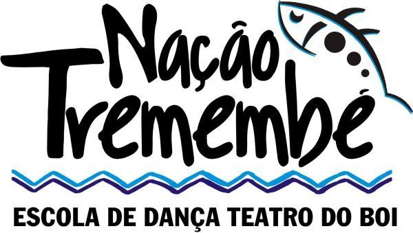 """""""NAÇÃO TREMEMBÉ"""" ESCOLA DE DANÇA DO TEATRO DO BOI"""
