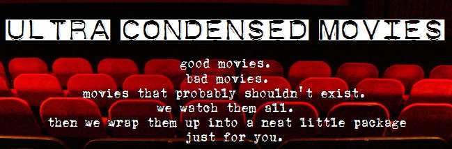 Ultra-Condensed Movies