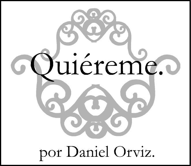 QUIÉREME, de Daniel Orviz