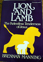 Lion and Lamb by Brennan Manning