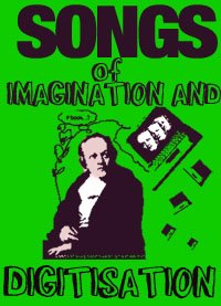 Songs of Imagination and Digitisation