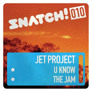 clubmusicsource.com Jet Project   U Know / The Jam