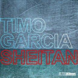 Timo Garcia - Sheitan (Incl. Andomat 3000 Remix)