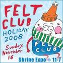 Felt Club 2008