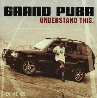 http://4.bp.blogspot.com/_Yzcr8Tuowro/SKsynwdjWqI/AAAAAAAACAw/Z6x7iqlG4U0/s320/Grand+Puba+-+Understand+This+(2001)+%5B128kb%5D+(front).jpg