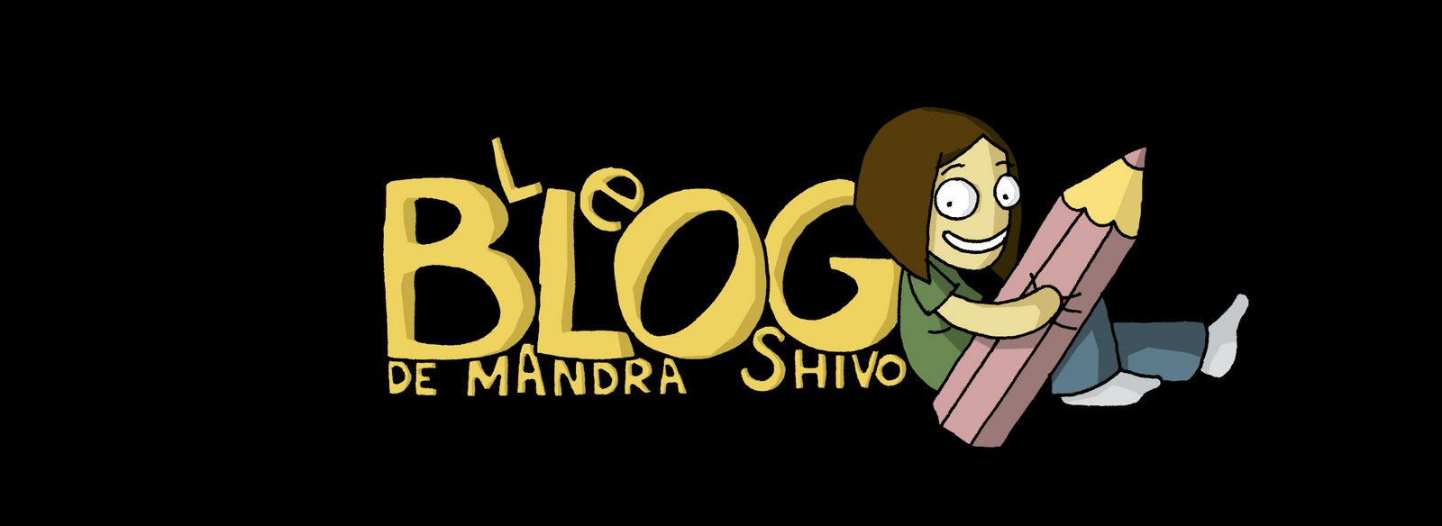 Le Blog de Mandra Shivo