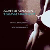 Alan Broadbent: 'Round Midnight (2005)