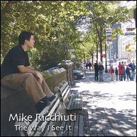 Mike Ricchiuti: The Way I See It (2003)