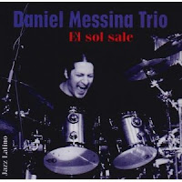 Daniel Messina Trio: El Sol Sale (2002)