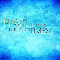 Ravi Coltrane: Blending Times (2009)