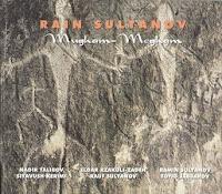 Rain Sultanov: Mugham-Megham (1999)