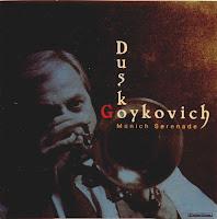 Dusko Goykovich: Munich Serenade (1997)