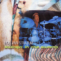 Ron van Stratum: Swingin' In The Swamp (2010)