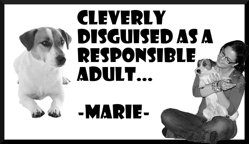 Marie: Cleverly Disguised as a Responsible Adult.