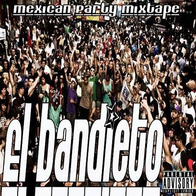 El Bandieto - Mexican Party Mixtape  El+Bandieto+MPM+Front+500
