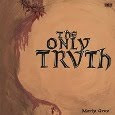 Morly Grey ● The Only Truth
