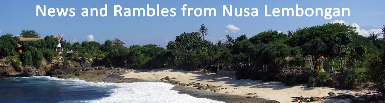 News and rambles from Nusa Lembongan