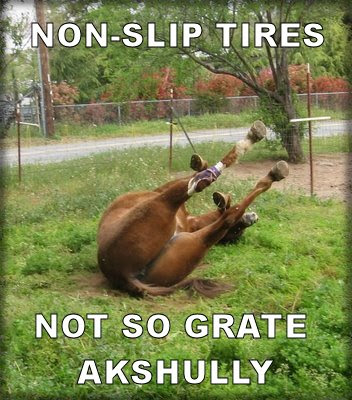 Non-slip tires not so grate akshully
