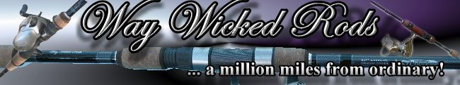 Way Wicked Rods
