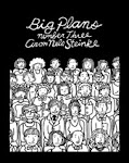 BIG PLANS #3 (Self-Published)