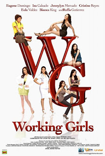 Working Girls, Working Girls 2010 starring Ruffa Gutierrez, Iza Calzado, Cristine Reyes, Jennylyn Mercado, Eugene Domingo,  GMA Films, Viva Films,