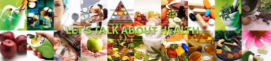 Let's Talk About Health: Healthy Living Tips, Health Care, Health Education, Women and Men Health