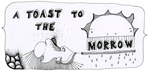 A Toast to the Morrow