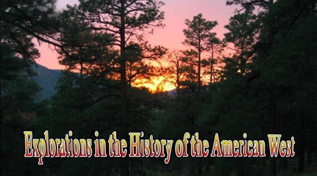 Explorations in the History of the American West