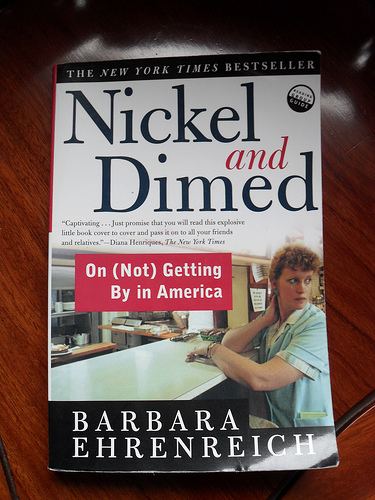 nickel and dimed argument Nickel and dimed: on  ehrenreich concludes with the argument that all low-wage workers, recipients of government or charitable services like welfare, food, and .