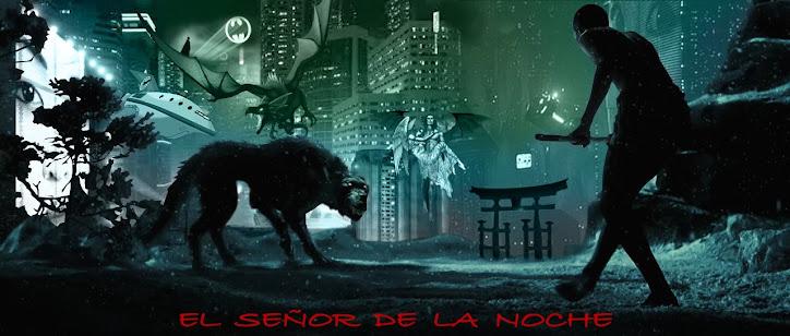 El Señor de la Noche