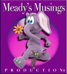 Meady's Musings Production