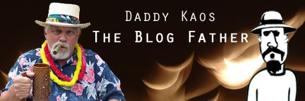 Daddy Kaos - The Blog Father