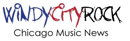 Windy City Rock - Chicago Music News