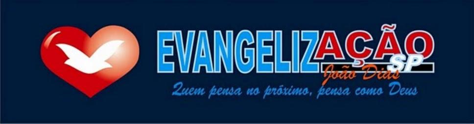 Evangelização João Dias