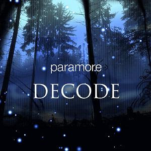Paramore   Decode ( Ost Twilight )