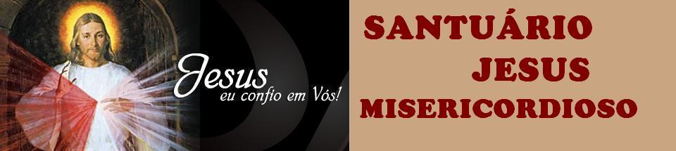 SANTUÁRIO JESUS MISERICORDIOSO