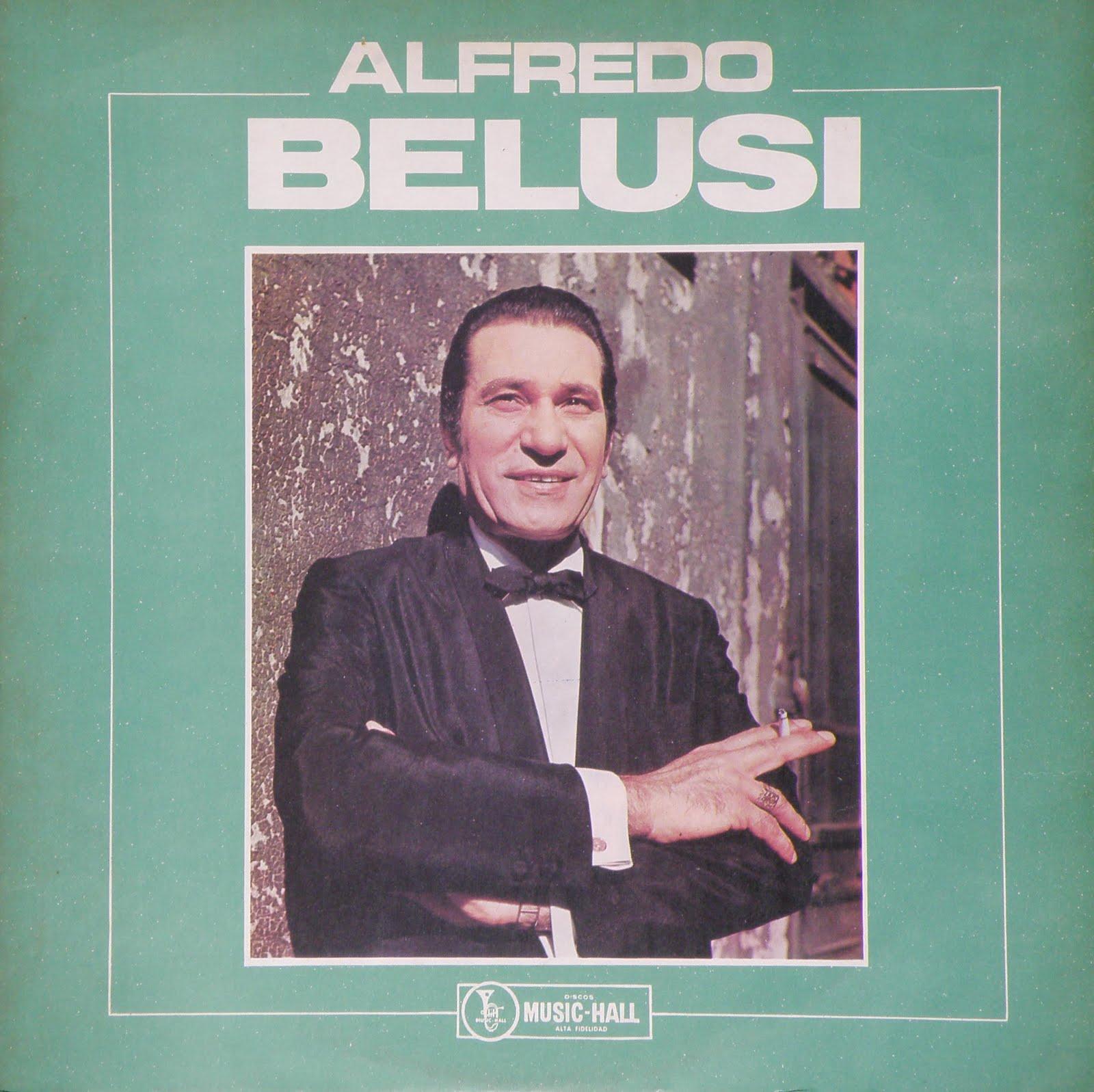 Alfredo Belusi - El Ultimo Guapo