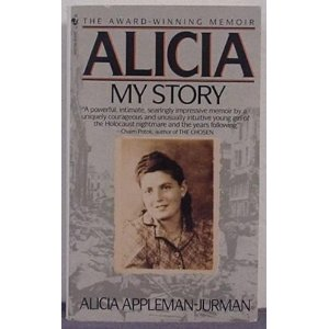 a short summary of the story of alicia jurmans life Alicia: my story alicia jurman 1 give a short summary of your book (characters , conflict, complications, climaxes, resolutions) the story was mainly about alicia jurman's life during and after the holocaust.